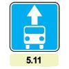 5.11 «Полоса для движения маршрутных транспортных средств»